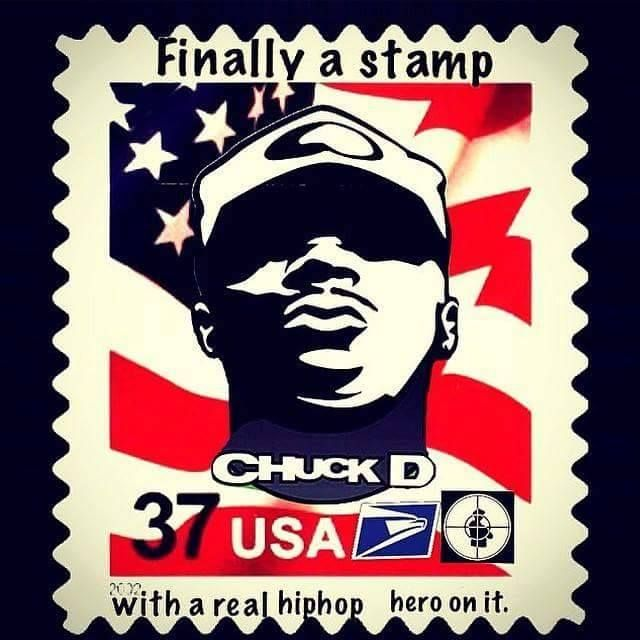 """""""Most of my Heros Don't Appear on No Stamp"""" - Chuck D"""