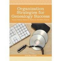 Organization Strategies for Genealogy Success