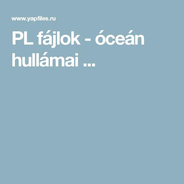 PL fájlok - óceán hullámai ...