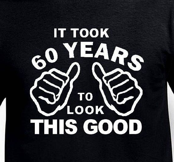 Funny 60th Birthday Gift For Father Husband It Took 60 Years Old Mens Pa Born Age 1958 T Shirt Turning Present Bday