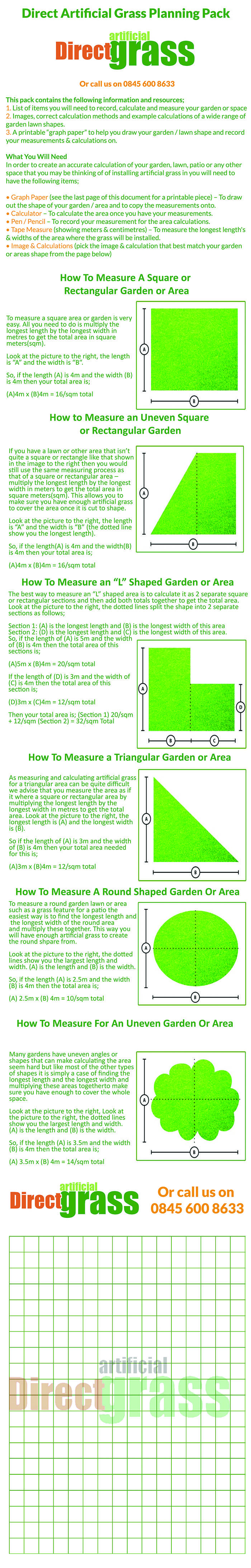 Complete guide to how to measure for an area you are wanting to install artificial grass. Includes different shaped areas and how to measure these with minimal wastage.