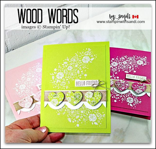 Canadian Stampin Up Demonstrator Sandi MacIver shares a card she created with the Wood Words Stampin Up stamp set and the heat embossing technique