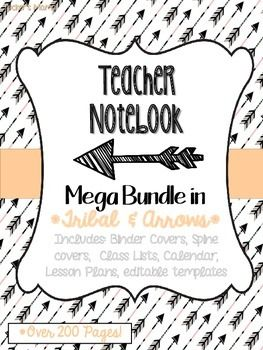Mega Teacher Notebook *Over 220 Pages *Organize your teacher notebook with these binder covers & editable forms TPT/Tucker's Mama in Tribal & Arrows