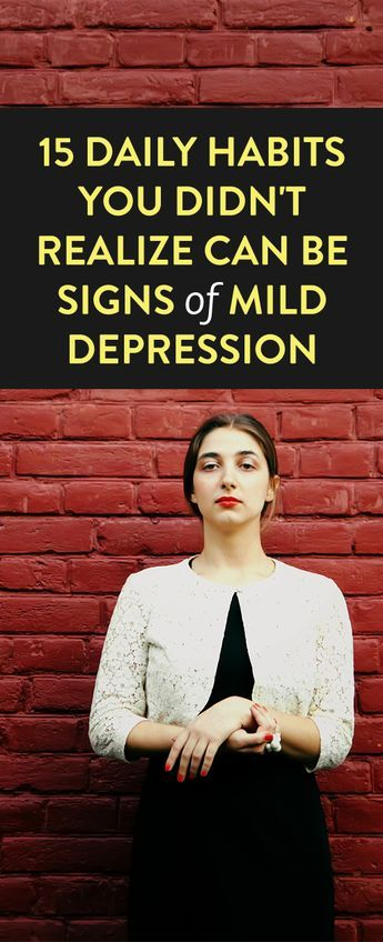 15 Daily Habits You Didn't Realize Can Be Signs Of Mild Depression