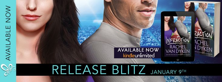 Release Blitz: Infraction by Rachel Van Dyken   Infraction an all-new sexy standalone from #1 New York Times Bestseller Rachel Van Dyken is Available NOW!!  Infraction by Rachel Van Dyken Release Date: January 9th Genre: Contemporary Romance  New York Times bestselling author Rachel Van Dyken proves that everyone scores to win. But off the field a fumble can change the entire game.  Pro footballer Miller Quinton would do anything for his best friend and teammateincluding fake dating his…