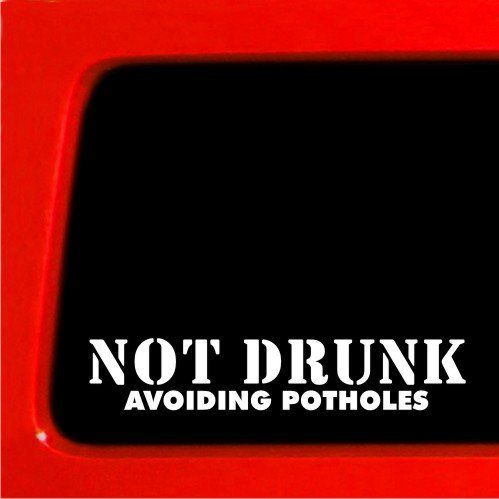 Not drunk avoiding potholes decal jdm sticker decal bumper sticker car by sticker connection http