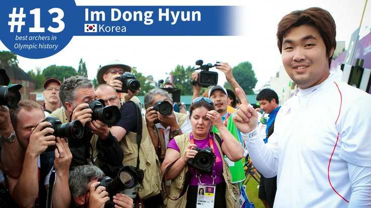 Best #Olympic Archers of All-Time: #13 Im Dong Hyun
