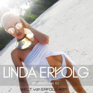 """DJ LINDA ERFOLG - WELT von ERFOLG #011  DJ LINDA ERFOLG ist wieder am start mit ihrer Mixtape Reihe """"WELT von ERFOLG"""".  DJ LINDA ERFOLG - WELT von ERFOLG #011 auf Mixcloud:  #Black, #Breakz, #Breakzfm, #DJLINDAERFOLG, #HipHop, #House, #Mix, #Mixtape, #News, #OnlineRadio, #Onlineradio, #Pop, #Rb, #Radio, #Remix, #Rnb, #Webradio, #WeltVonErfolg #Musik #Hiphop #DJ Radio #Webradio #Breakzfm #DJ #hiphop"""