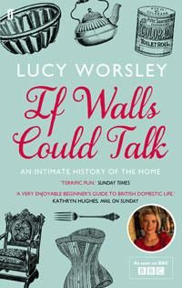 If Walls Could Talk - Lucy Worsley A$24