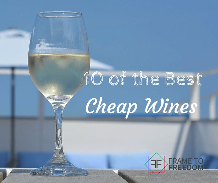 Wine....who doesn't love a good bottle of wine. But who wants to spend a ton of money? Here are a list of 10 best cheap wines good enough for any party.