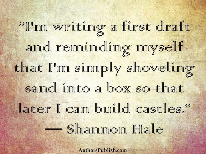 writing a first draft quote