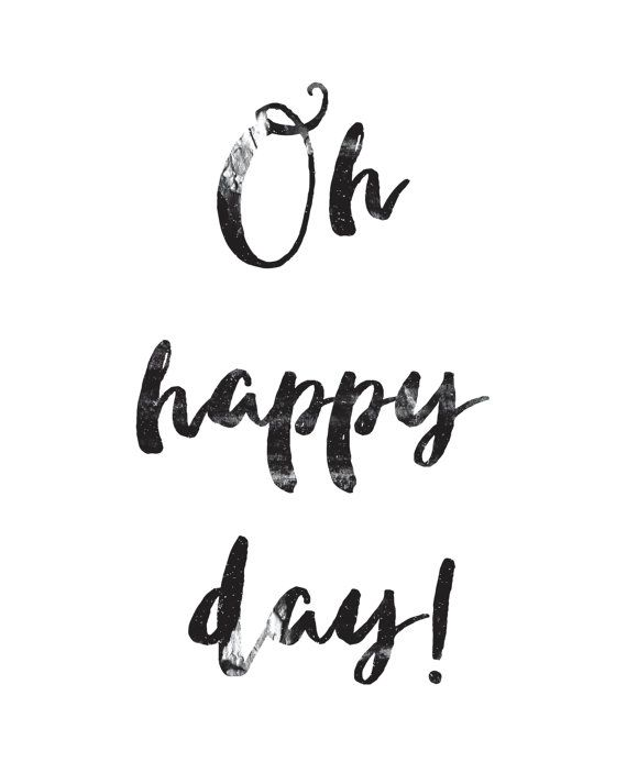 Oh Happy Day  Digital Download Printable  Textured by VenaDiAmore