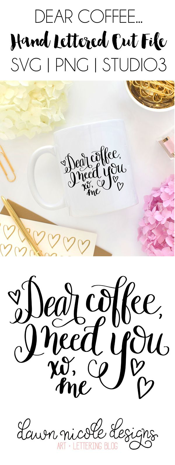 Dear Coffee Hand Lettered FREE SVG Cut File (also available in PNG and .Studio3 formats)   DawnNicoleDesigns.com