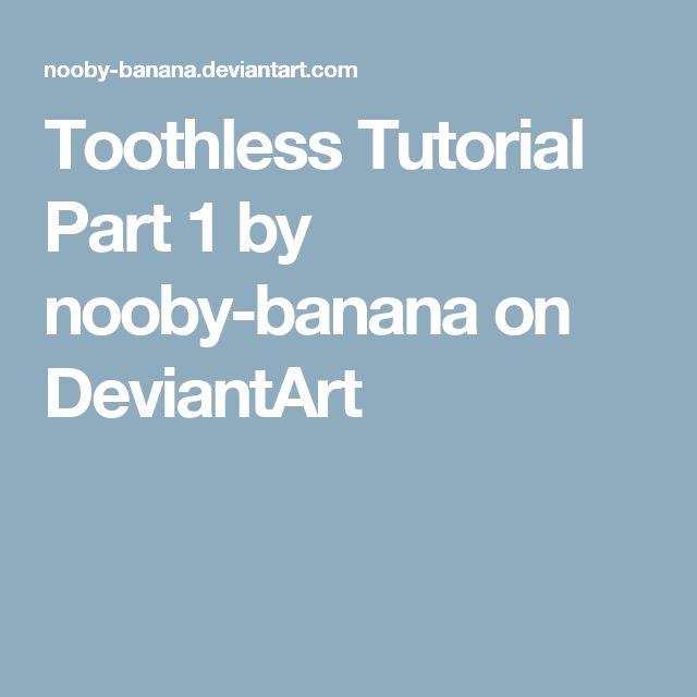 best 25  toothless pattern ideas on pinterest