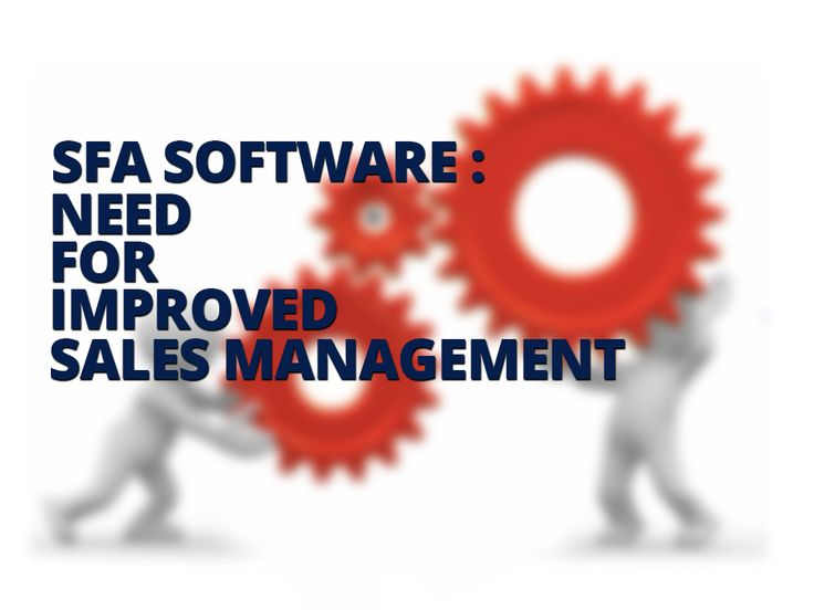 SFA Software: Needed for improved sales management #SfaSoftware #MobileSFA - http://goo.gl/l8fRSC