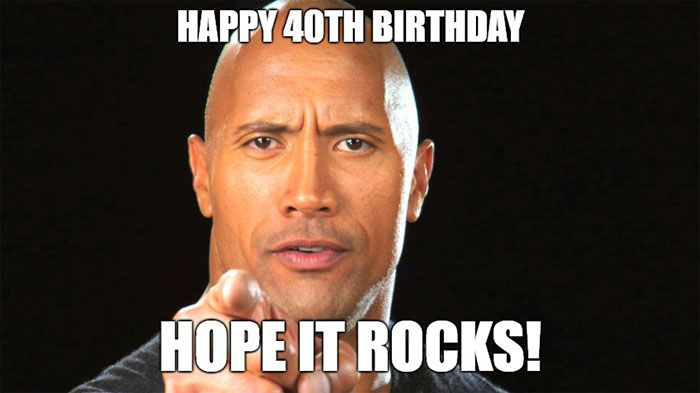 57 Best 40th Birthday Meme 40th Birthday Funny Funny 40th Birthday Wishes Good Luck Today
