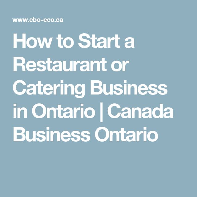 How to Start a Restaurant or Catering Business in Ontario   Canada Business Ontario