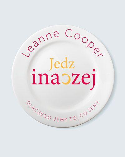 Jedz inaczej. Dlaczego jemy to, co jemy -   Cooper Leanne , tylko w empik.com: 28,99 zł. Przeczytaj recenzję Jedz inaczej. Dlaczego jemy to, co jemy. Zamów dostawę do dowolnego salonu i zapłać przy odbiorze!