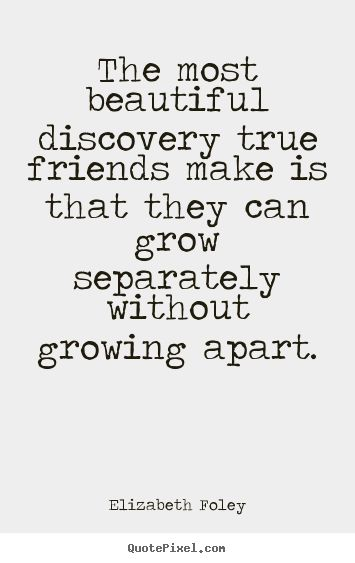 .: True Friendship, Truth, Friends Forever, Bff, Friends Quote, So True, Thought, Friendship Quotes, Elizabeth Foley