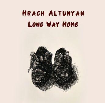 Ψηφιακή κυκλοφορία του Hrach Altunyan - Long Way Home