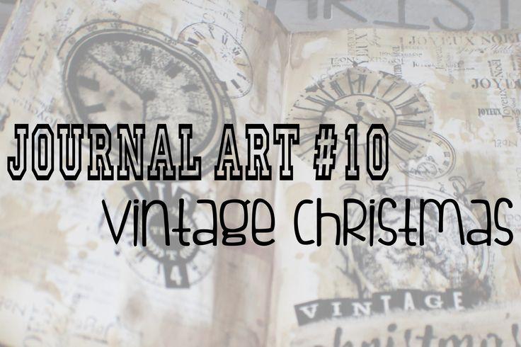 Journal Art #10 :  Its time 4 vintage christmas