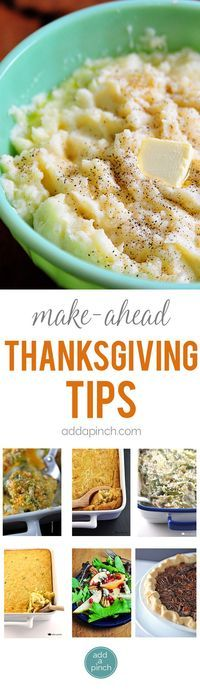 Make ahead Thanksgiving tips so you can plan a beautiful Thanksgiving meal that allows you to truly enjoy the day! // http://addapinch.com