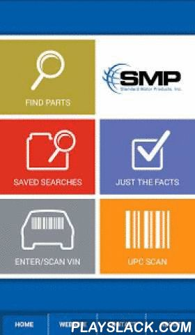 SMP Parts  Android App - playslack.com , Introducing the SMP parts app. Now you have complete access to ALL SMP aftermarket parts and more. With this app you can now search for parts by part number or by year, make, model and engine-type. You can also search all of SMP's brands at once or as few individual brands as you like. All parts are clearly showcased in the search results. When you choose a part you get all the information that pertains to that part including multiple image views…