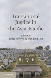 Griffith News | New book released: Transitional Justice in the Asia-Pacific http://app.griffith.edu.au/news/2014/06/20/new-book-released-transitional-justice-in-the-asia-pacific/