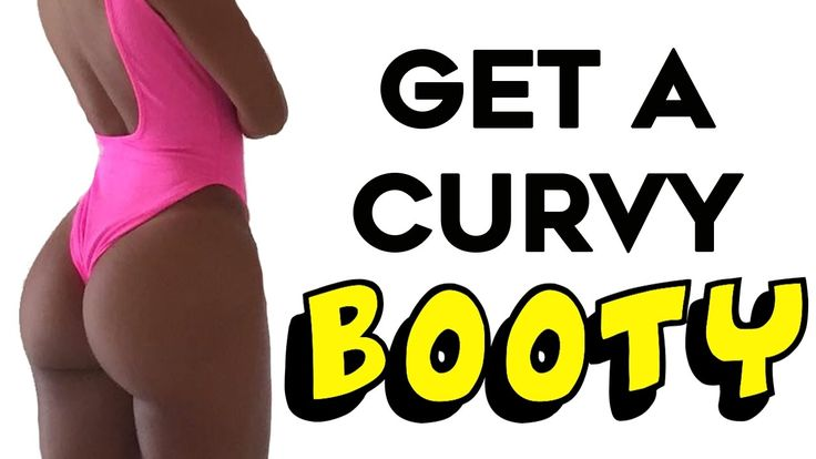 How To Get A Bigger Butt Fast   4 Ultimate Workouts For A Curvaceous B...