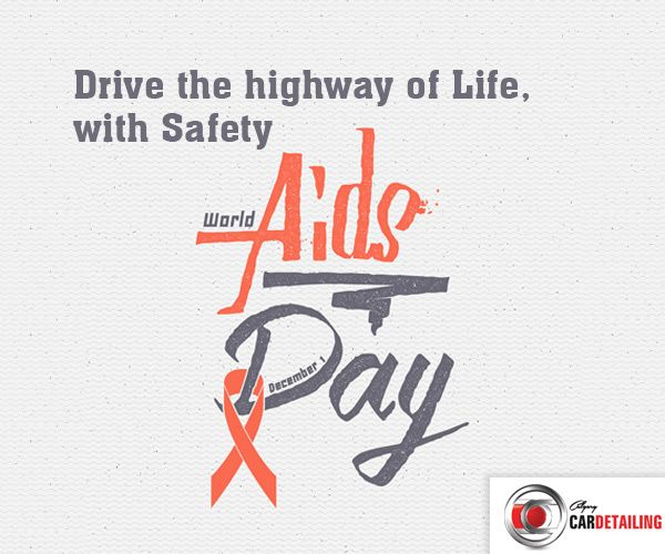Only Safety and Awareness can help you drive long in life, against AIDS! Embrace safety this World Aids Day