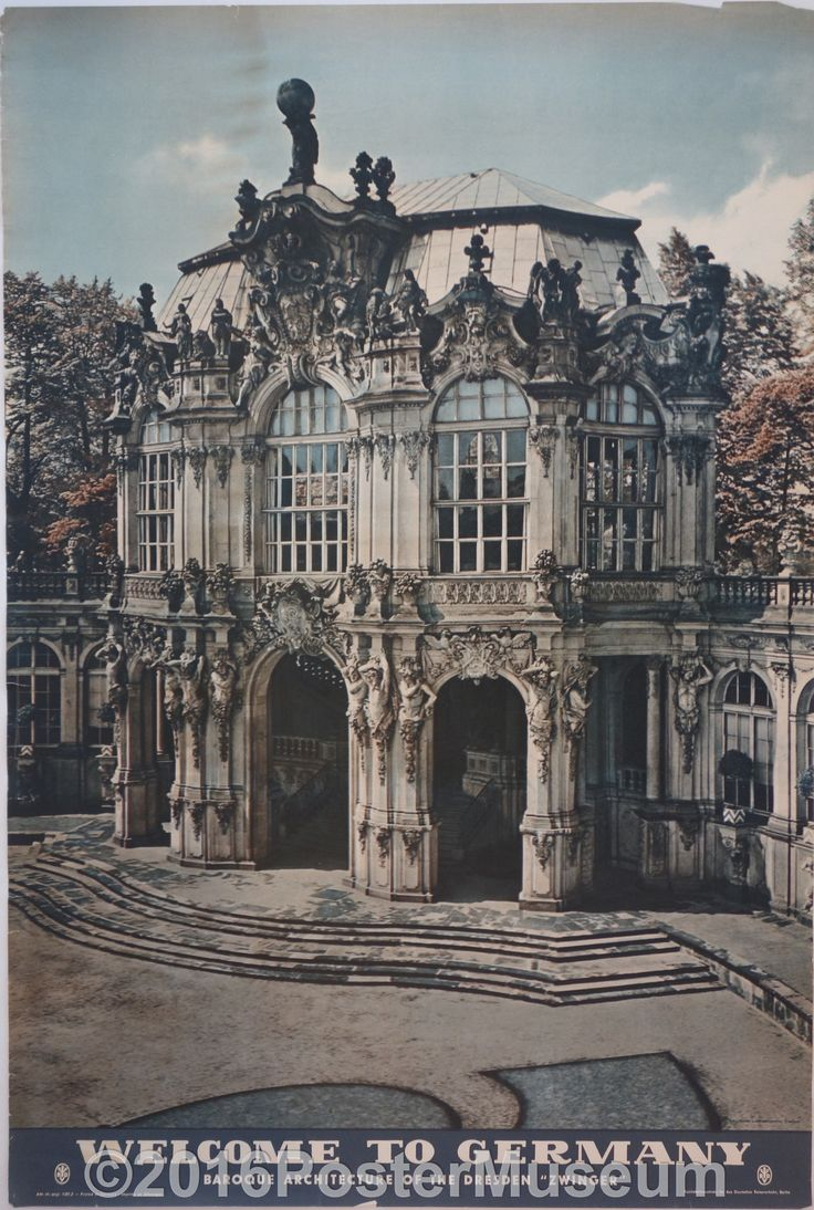 """Welcome To Germany (Baroque Architecture of the Dresden """"Zwinger""""                                                                                                                                                                                 Mais"""