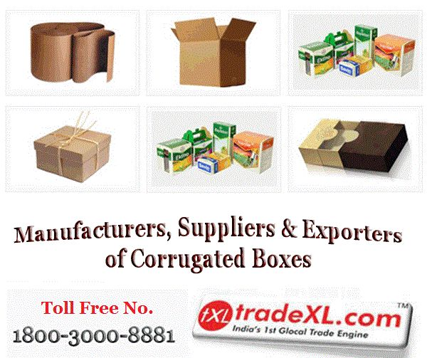 Do you want to buy Corrugated Boxes? Find the list of corrugated boxes manufacturers, corrugated boxes suppliers and corrugated boxes exporters in India at TradeXL.