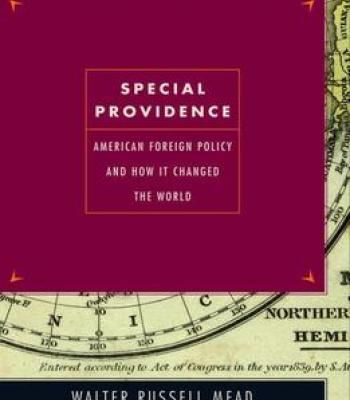 Special Providence: American Foreign Policy And How It Changed The World PDF