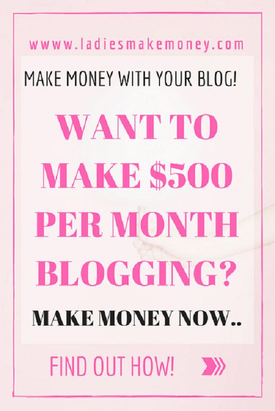 Want to make at least $500 per Month with your blog-