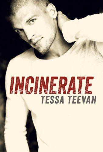 Incinerate (Explosive, #2) by Tessa Teevan http://www.amazon.com/dp/B00II4IHQ4/ref=cm_sw_r_pi_dp_PqqSvb0VY791B