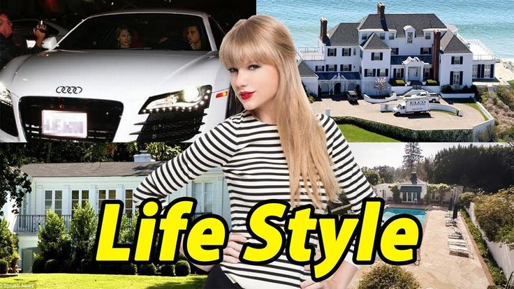 TAYLOR SWIFT Net Worth ★ Cars ★ Houses ★ Luxurious Lifestyle and biography