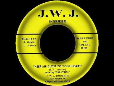 The Lyrics - keep Me Close To Your Heart * J.W.J. 22925 * - YouTube