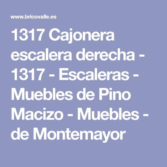 1317 Cajonera escalera derecha - 1317 - Escaleras - Muebles de Pino Macizo - Muebles - de Montemayor