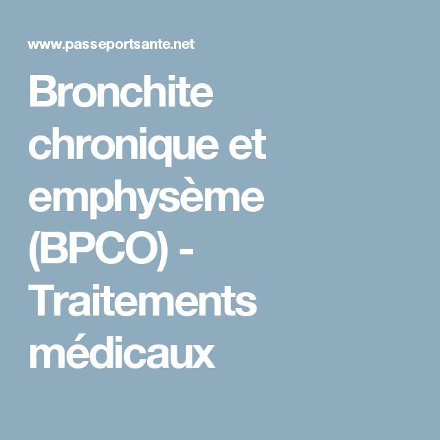 Bronchite chronique et emphysème (BPCO) - Traitements