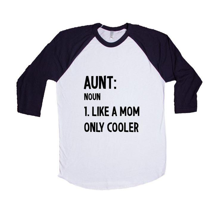 Aunt Noun Like A Mom But Cooler Aunts Auntie Moms Mother Mothers Children Kids Parent Parents Parenting SGAL9 Baseball Longsleeve Tee
