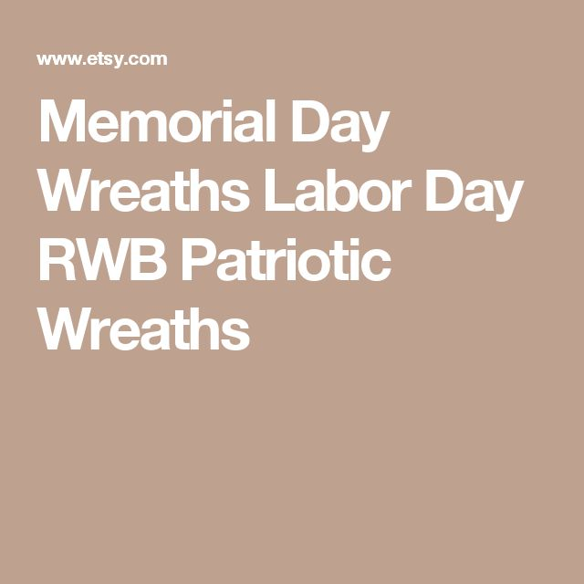 Memorial Day Wreaths Labor Day RWB Patriotic Wreaths