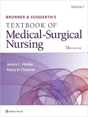 Brunner suddarths textbook of medical surgical nursing 14th brunner suddarths textbook of medical surgical nursing 14th edition janice l hinkle kerry h cheever philadelphia wolters kluwer 2018 fandeluxe Image collections