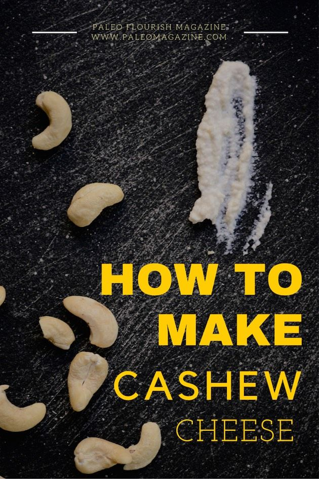 how to make paleo cashew cream recipe http://paleomagazine.com/how-to-make-cashew-cheese-paleo-vegan-dairy-free-recipe