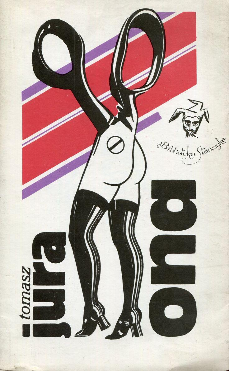 """""""Ona"""" Tomasz Jura Cover by Tomasz Jura Book series Biblioteka Stańczyka Published by Wydawnictwo Iskry 1979"""