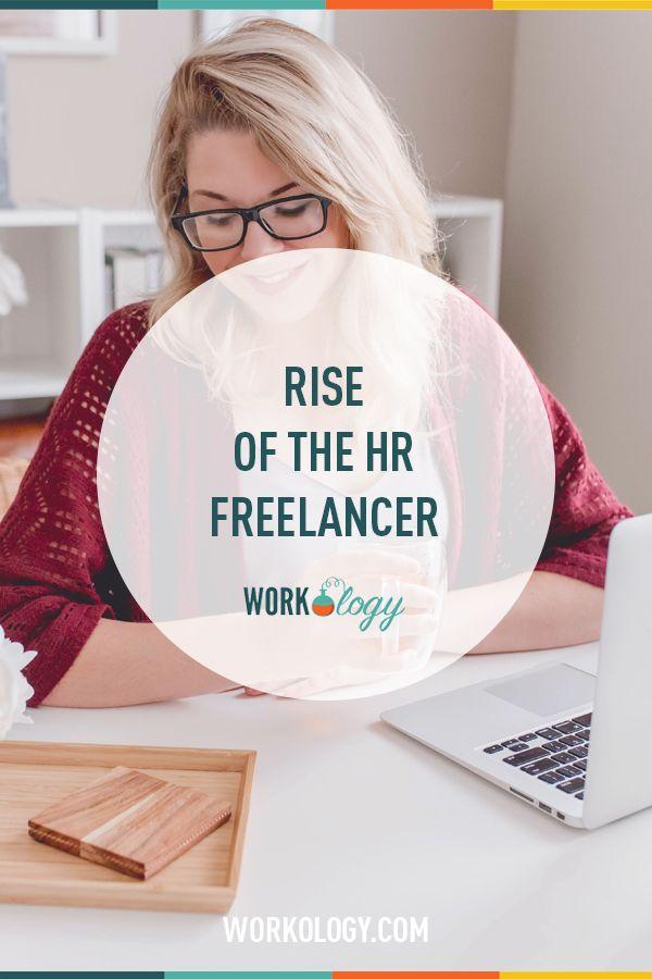 Rise Of The Hr Freelancer Freelance Flexible Working Recruitment Marketing