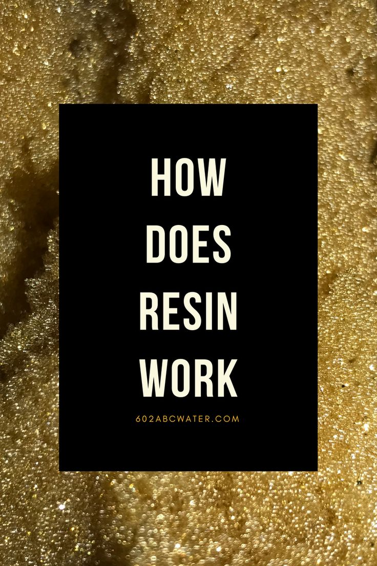 How does resin work for your water softener?
