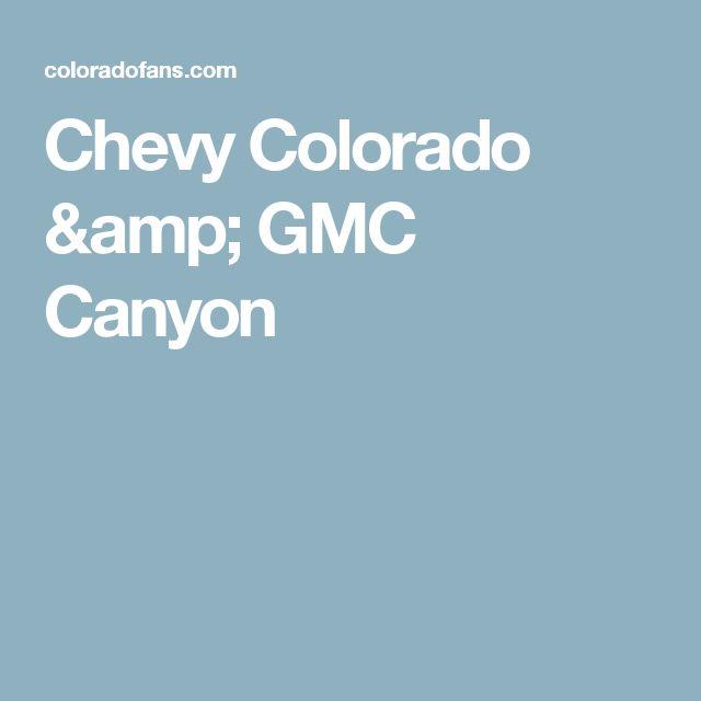 Chevy Colorado & GMC Canyon