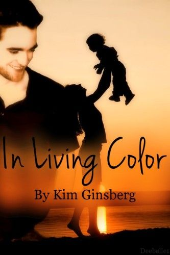 In Living Color by Kim Ginsberg (Romance/Family) - CEO Edward Cullen has a secret, he goes to see the woman of his dreams daily. She thinks he's just there for the food. She can't imaging he could like her back. Waitress Bella Swan is hiding a secret. She's a young mom and lusts for one of her older customers. Cute story with not a lot of drama or angst, but just a sweet story about romance and their family.  Great fic!!!