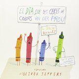 El dia que les ceres de colors van dir prou. Drew  Daywalt  y Oliver Jeffers. Ed. Andana. + 6