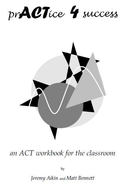 Math = Love: Stuff Worth Sharing: Free ACT Prep Materials